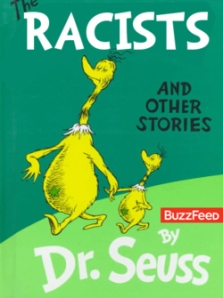 Dr Seuss Racists