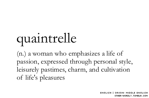 quaintrelle other-wordly