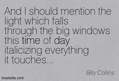 Quotation-Billy-Collins-day-time-Meetville-Quotes-117061