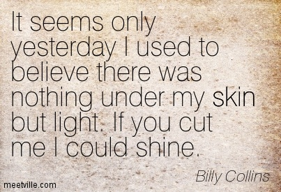 Quotation-Billy-Collins-skin-Meetville-Quotes-119178